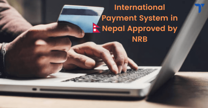 International payment card approved by NRB in Nepal