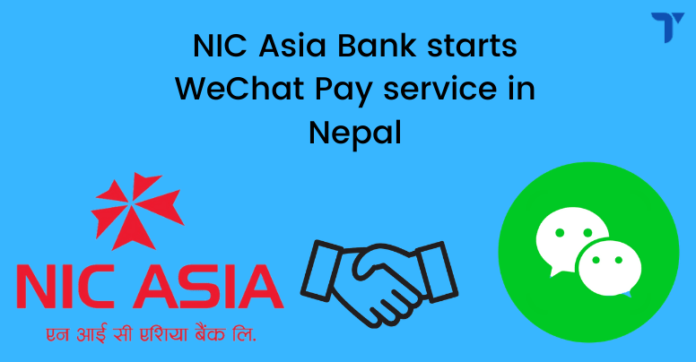 NIC Asia Collaborates with WeChat Pay service for easy transactions