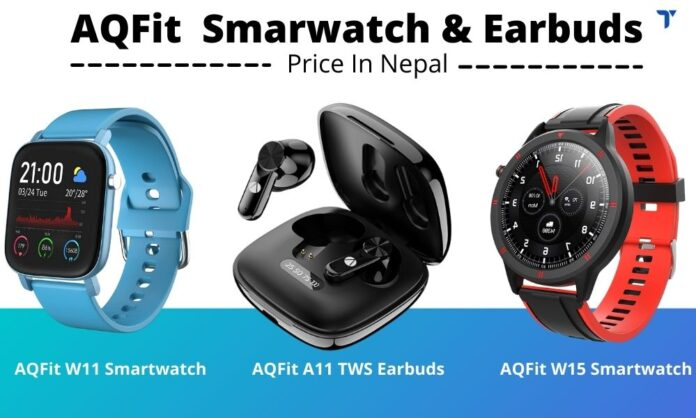 AQFit Smarwatch and Earbuds Price in Nepal