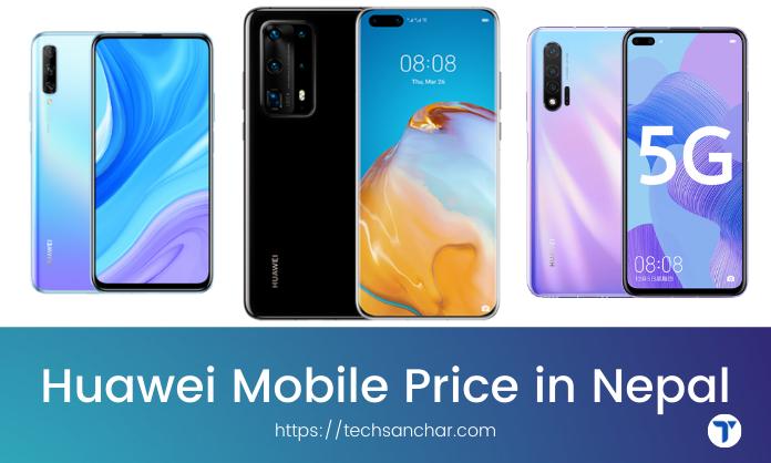 Huwaei mobile price in nepal
