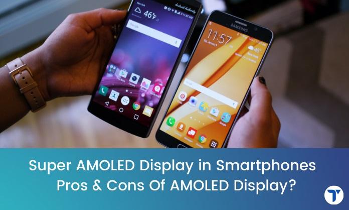 Amoled Display in phones