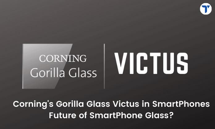 Corning's Gorilla Glass Victus