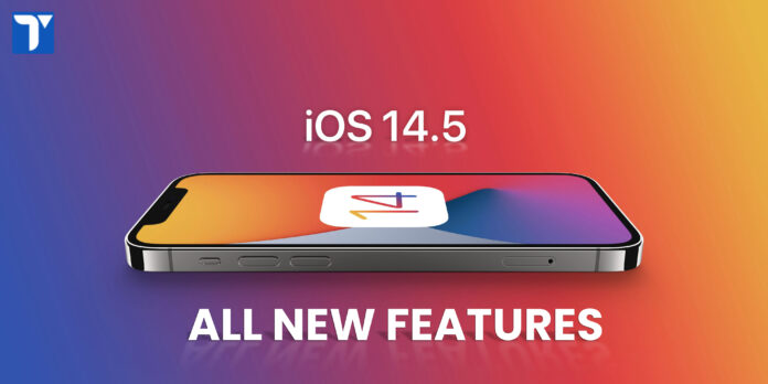 Features in iOS 14.5