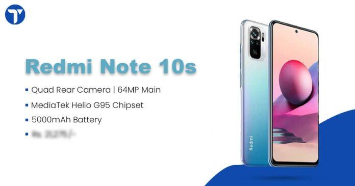 Redmi Note 10s – Upcoming Model in Redmi's Most Preferred Note 10 Lineup