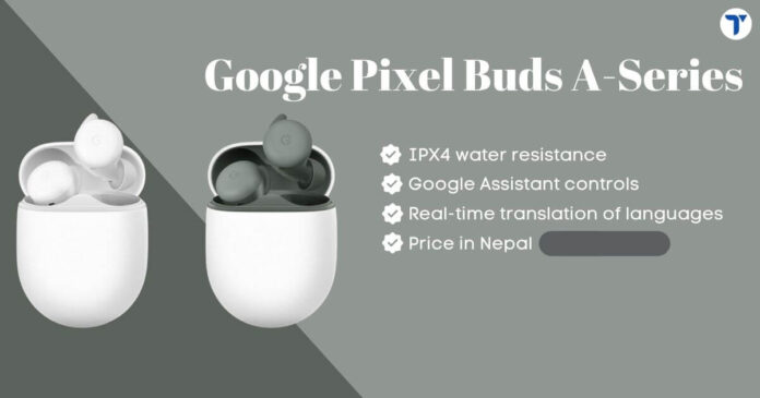 Google Pixel Buds A-Series Price in Nepal
