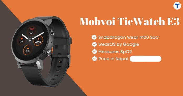 Mobvoi TicWatch E3 Price in Nepal
