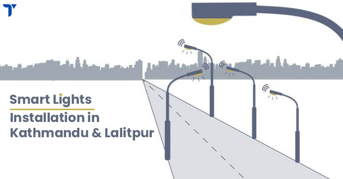 NEA is installing Smart Lights in the Streets of Kathmandu and Lalitpur