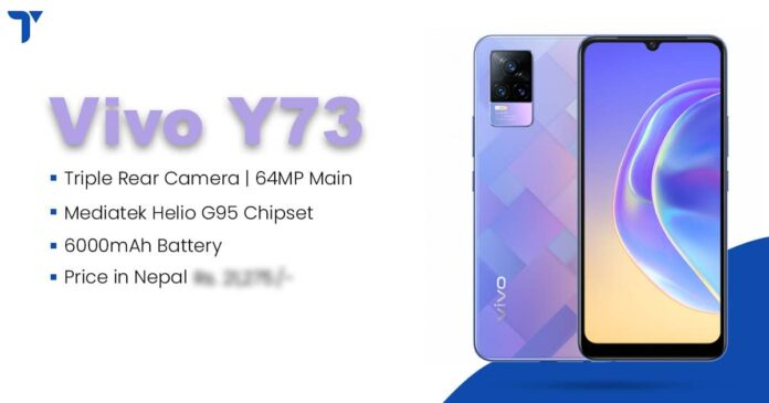 Vivo Y73 Price in Nepal, Specs, Features, Availability