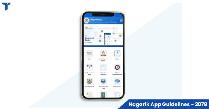 Nepal Government Issues Nagarik App Guidelines 2078