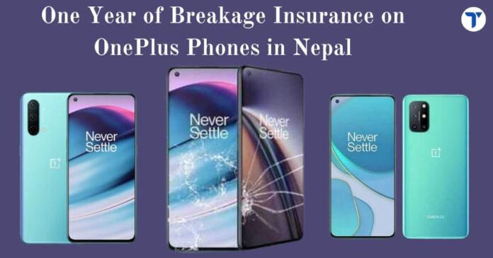 OnePlus Breakage Insurance in Nepal