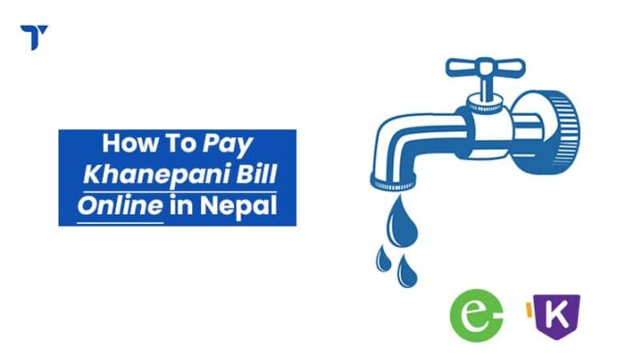How to Pay Khanepani Bill Online in Nepal?