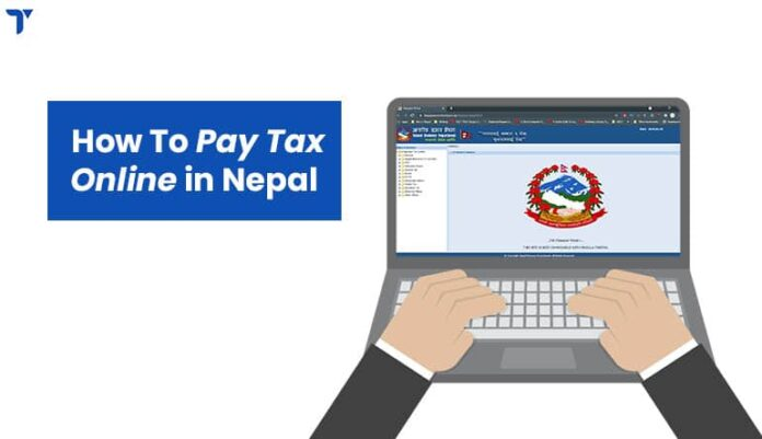 How to Pay Tax Online in Nepal?